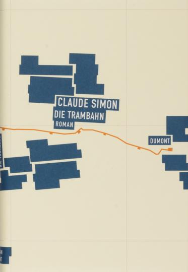 Claude Simon. Die Trambahn. Roman.