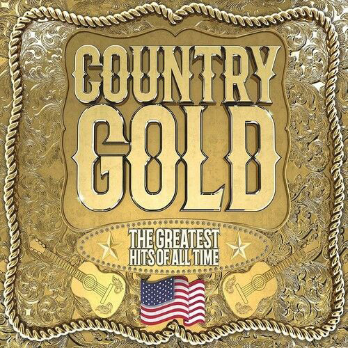 Country Gold - The Greatest Hits of All Time. 3 CDs.