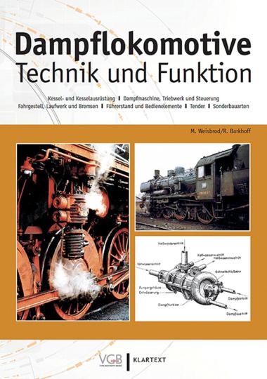 Dampflokomotive. Technik und Funktion.