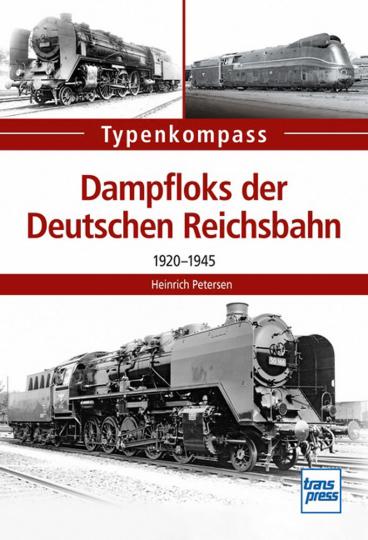 Dampfloks der Deutschen Reichsbahn. 1920-1945.