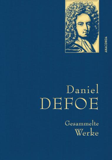 Daniel Defoe. Gesammelte Werke.