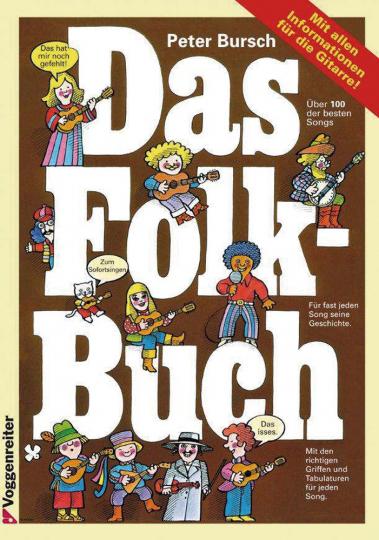 Das Folk-Buch. Liedersammlung mit über 90 Songs aus der Folkmusik, mit Noten, Tabulatur und Texten.