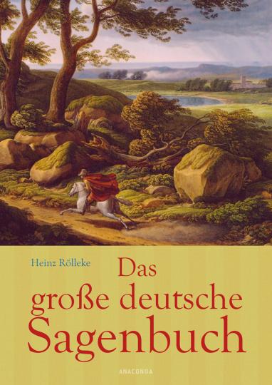 Das große deutsche Sagenbuch.