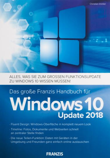 Das große Franzis Handbuch für Windows 10. Update 2018.