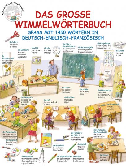 Das große Wimmelwörterbuch. Spaß mit 1450 Wörtern in Deutsch-Englisch-Französisch. Mit MP3-CD.