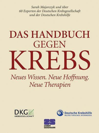 Das Handbuch gegen Krebs.