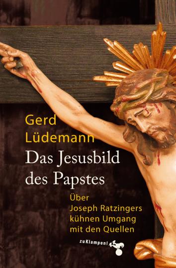 Das Jesusbild des Papstes. Über Joseph Ratzingers kühnen Umgang mit den Quellen.