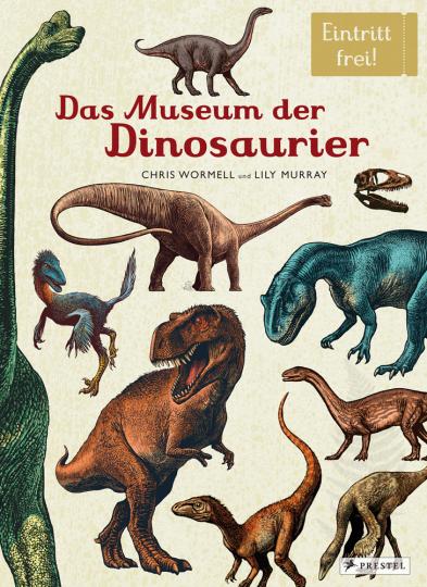 Das Museum der Dinosaurier. Eintritt frei!