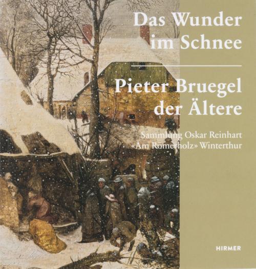 Das Wunder im Schnee. Pieter Bruegel der Ältere.