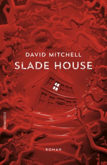 David Mitchell. Slade House. Roman.