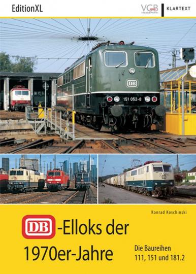 DB-Elloks der 1970er-Jahre. Die Baureihen 111, 151 und 181.2.