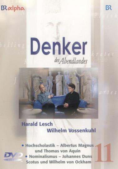 Denker des Abendlandes 11. Hochscholastik & Nominalismus. DVD.