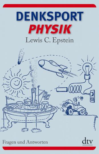 Denksport Physik - Fragen und Antworten