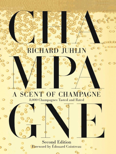 Der Duft von Champagner. 8.000 Champagner getestet und bewertet. A Scent of Champagne. 8.000 Champagnes Tasted and Rated.