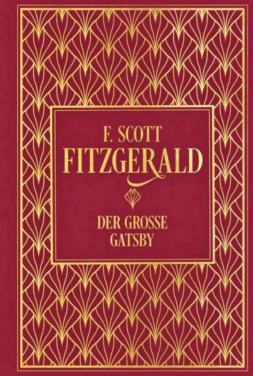 Der große Gatsby - Hochwertige Leinenausgabe mit Goldfolienprägung.