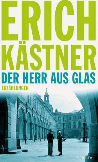 Der Herr aus Glas. Erzählungen.