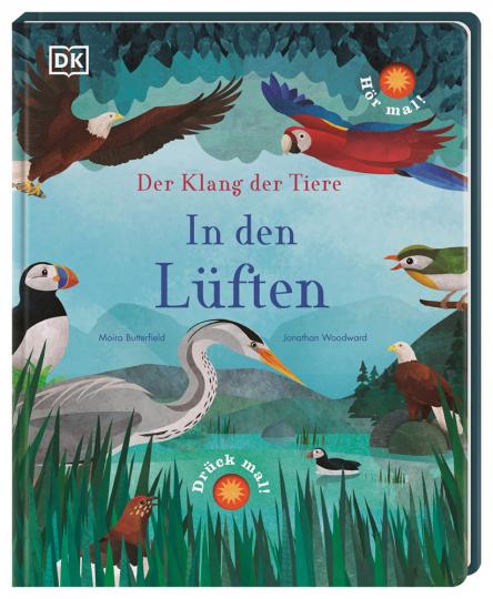 Der Klang der Tiere. In den Lüften. Sound-Buch mit 9 außergewöhnlichen Vogelstimmen.