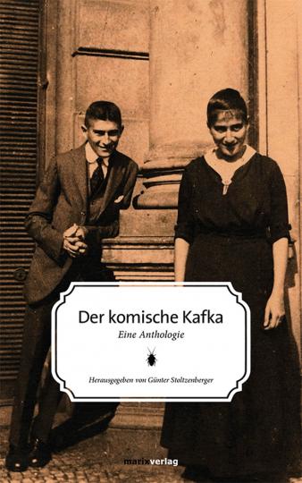 Der komische Kafka. Eine Anthologie.