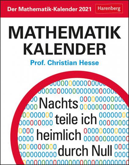 Der Mathematik-Kalender. Kalender 2021. Nachts teile ich heimlich durch Null.