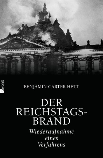 Der Reichstagsbrand. Wiederaufnahme eines Verfahrens.