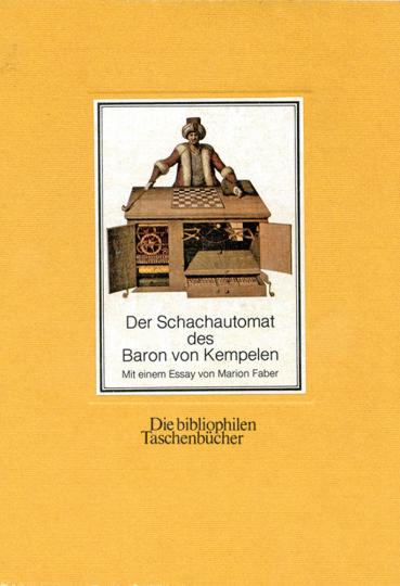 Der Schachautomat des Baron von Kemepelen.