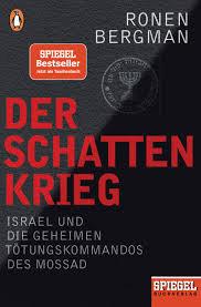 Der Schattenkrieg - Israel und die geheimen Tötungskommandos des Mossad