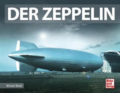 Der Zeppelin.