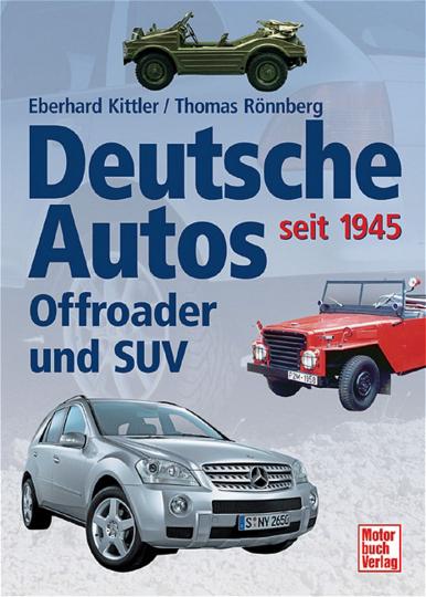 Deutsche Autos. Offroader und SUV seit 1945.