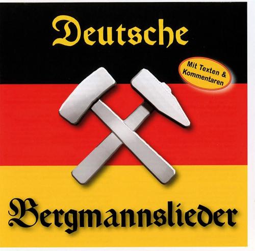 Deutsche Bergmannslieder CD