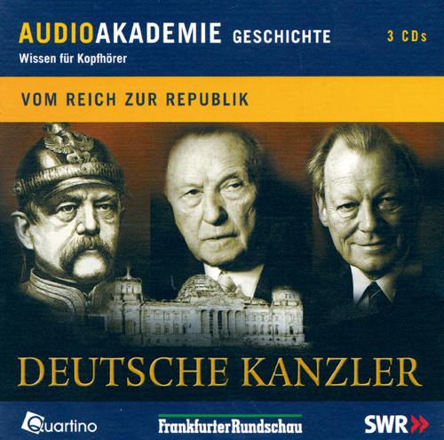 Deutsche Kanzler - Vom Reich zur Republik 3 CDs