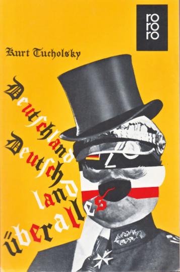 Deutschland Deutschland über alles. Ein Bilderbuch von Kurt Tucholsky und vielen Fotografen.