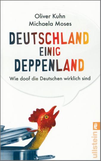 Deutschland einig Deppenland - Wie doof die Deutschen wirklich sind
