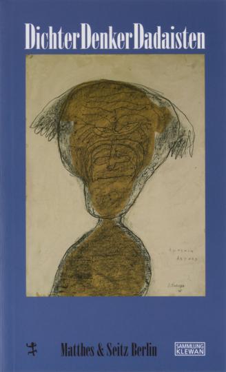 Dichter, Denker, Dadaisten. Schriftstellerporträts.