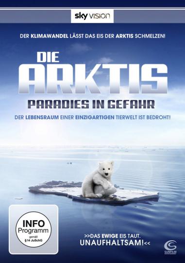 Die Arktis - Paradies in Gefahr. DVD.