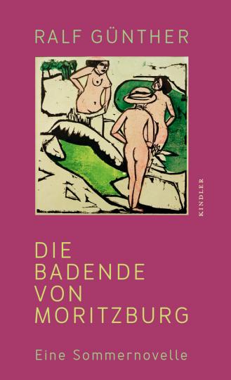 Die Badende von Moritzburg. Eine Sommernovelle.