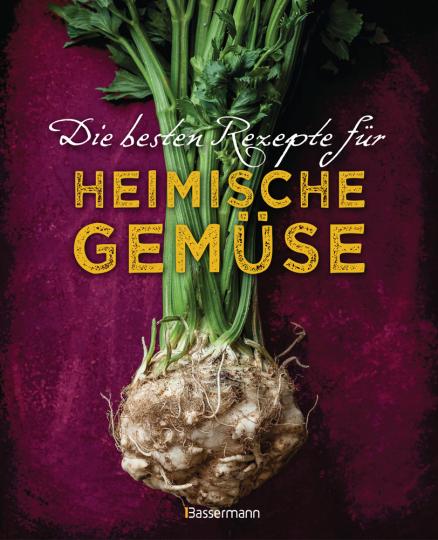 Die besten Rezepte für heimische Gemüse.
