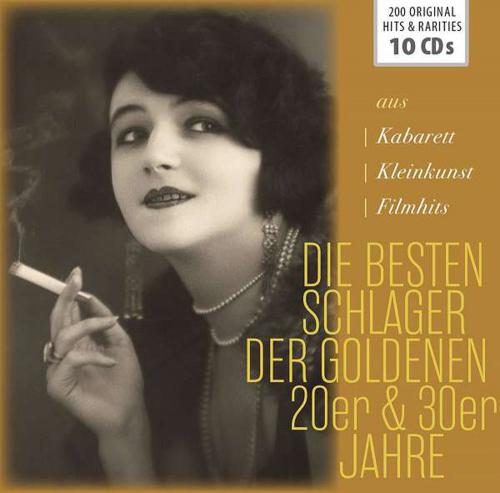 Die besten Schlager der goldenen 20er und 30er Jahre 10 CDs