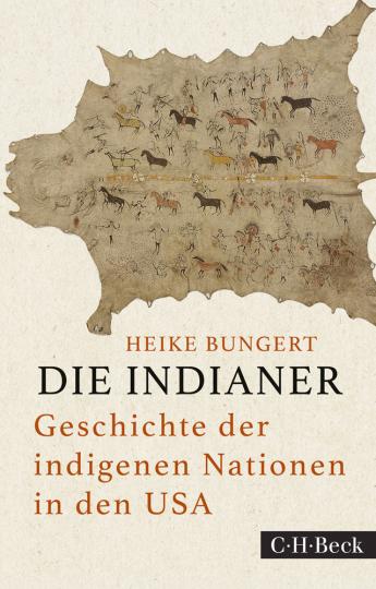 Die Indianer. Geschichte der indigenen Nationen in den USA.
