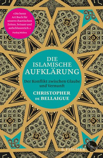 Die islamische Aufklärung. Der Konflikt zwischen Glaube und Vernunft.