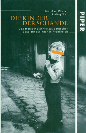 Die Kinder der Schande - Das tragische Schicksal deutscher Besatzungskinder in Frankreich
