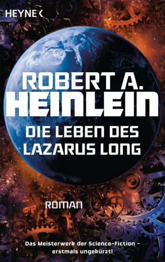Die Leben des Lazarus Long. Roman.