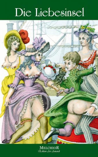 Die Liebesinsel - Reprint der Originalausgabe von 1907