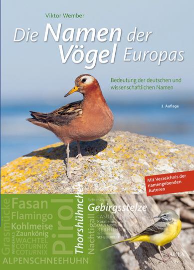 Die Namen der Vögel Europas. Bedeutung der deutschen und wissenschaftlichen Namen.
