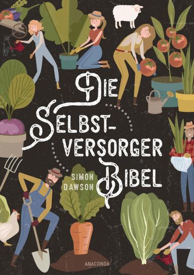 Die Selbstversorger-Bibel.