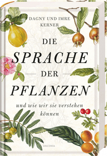 Die Sprache der Pflanzen ...und wie wir sie verstehen können.