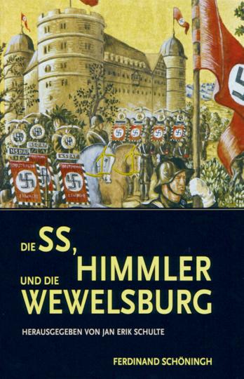 Die SS, Himmler und die Wewelsburg