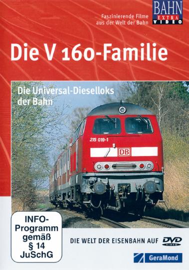 Die V 160-Familie - Die Universal-Dieselloks der Bahn DVD