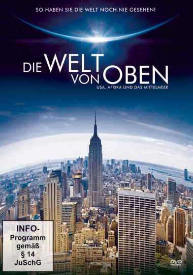 Die Welt von oben - USA, Afrika und das Mittelmeer DVD