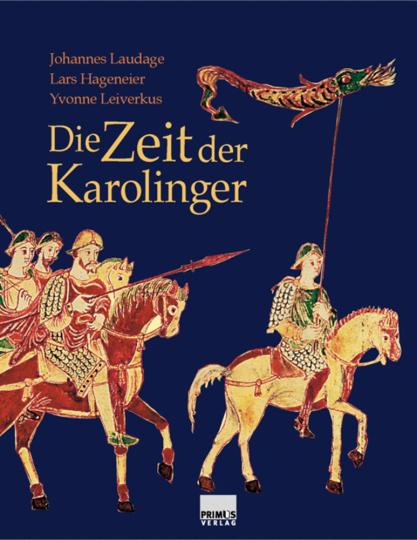 Die Zeit der Karolinger. Sonderausgabe.