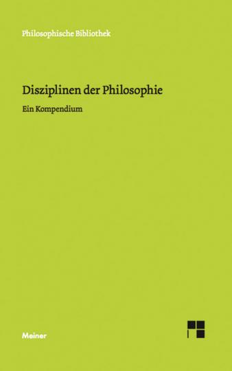 Disziplinen der Philosophie. Ein Kompendium.